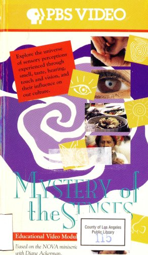 Nova: Mystery of the Senses ~ smell, taste, hearing, touch, vision