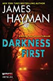 Darkness First: A McCabe and Savage Thriller (McCabe and Savage Thrillers Book 3)