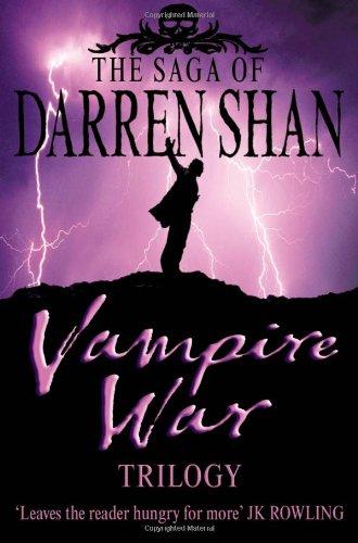 Vampire War Trilogy: Books 7 - 9 (The Saga of Darren Shan):