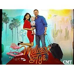 Melissa & Tye