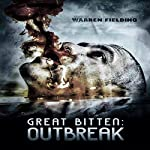 Outbreak: Great Bitten, Book 1 | Warren Fielding