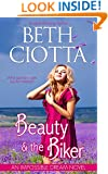 Beauty & the Biker (Impossible Dream Book 1)