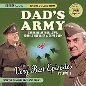 Dad's Army: The Very Best Episodes Volume 2 | [Phill Jupitus]