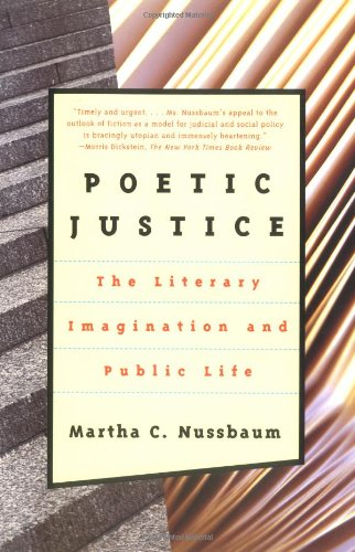 Poetic Justice: The Literary Imagination and Public Life...