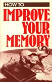 img - for How To Improve Your Memory book / textbook / text book