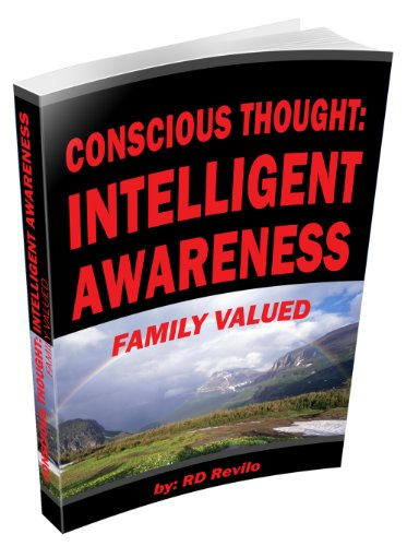 Conscious Thought: Intelligent Awareness: Family Valued