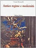 Antico regime e modernità (8878702714) by Cesare Mozzarelli