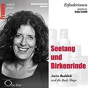 Seetang und Birkenrinde. Anita Roddick und die Body Shops (Frauen - einfach genial) | Barbara Sichtermann, Ingo Rose