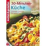 """Kochen & genie�en: 30-Minuten-K�che. Schnelle Gerichte f�r jeden Tagvon """"Gertraud Schwillo"""""""