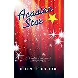 Acadian Starby Helene Boudreau
