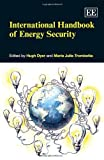 img - for International Handbook of Energy Security (Elgar Original Reference) by Hugh Dyer (2013-09-30) book / textbook / text book