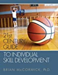 21st Century Guide to Individual Skil...