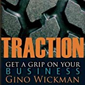 Traction: Get a Grip on Your Business | [Gino Wickman]