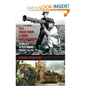 From Cold War to New Millennium: The History of The Royal Canadian Regiment, 1953â??2008 by