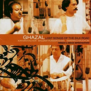 Ghazal: Lost Songs of the Silk Road