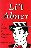 Li'l Abner: A Study in American Satire (Studies in Popular Culture) (0878057137) by Arthur Asa Berger