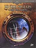img - for 20000 SIGLOS BAJO LOS MARES EDICI N INTEGRAL book / textbook / text book