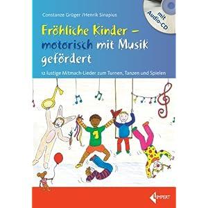 eBook Cover für  Fr ouml hliche Kinder motorisch mit Musik gef ouml rdert 12 lustige Mitmach Lieder zum Turnen Tanzen und Spielen