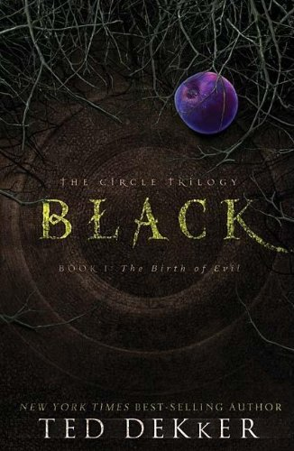 Cover of Black (The Circle Trilogy, Book 1: The Birth of Evil)