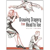 Drawing Drapery from Head to Toeby Cliff Young