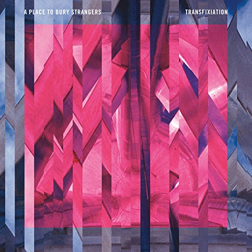 A Place To Bury Strangers-Transfixiation-WEB-2015-LEV Download