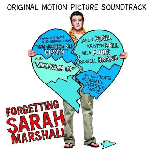 Forgetting Sarah Marshall Original Motion Picture Soundtrack [Explicit