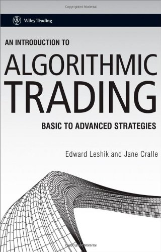 An Introduction to Algorithmic Trading: Basic to Advanced Strategies (Wiley Trading)