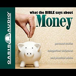 What the Bible Says About Money Audiobook