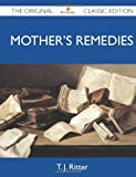 img - for Mother's Remedies - The Original Classic Edition book / textbook / text book