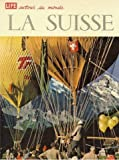 img - for La Suisse book / textbook / text book