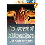THE SECRET OF KILIMANJARO: A fantastic adventure fairy tale