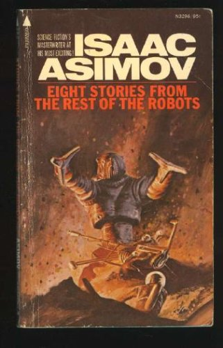 Eight Stories From Rest of the Robots, Isaac Asimov