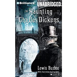The Haunting of Charles Dickens | [Lewis Buzbee]