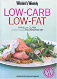 Low Carb, Low Fat (The Australian Women's Weekly Essentials) (1863963839) by Australian Women's Weekly