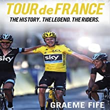 Tour de France Audiobook by Graeme Fife Narrated by Peter Wickham