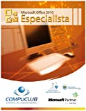Office 2010 Especialista (Microsoft Office Especialista 2010)