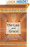 The Law and Grace (Walk in the Light, Volume 7)