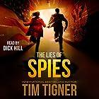 The Lies of Spies: Kyle Achilles, Book 2 Hörbuch von Tim Tigner Gesprochen von: Dick Hill