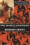 The Arabian Nightmare (1585672173) by Irwin, Robert