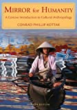 img - for Mirror for Humanity: A Concise Introduction to Cultural Anthropology, 7th Edition book / textbook / text book