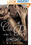 Club Prive (Book 1)