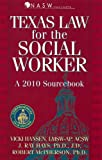 img - for Texas Law for the Social Worker: A 2010 Sourcebook book / textbook / text book