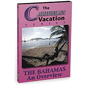 Bahamas: An Overview
