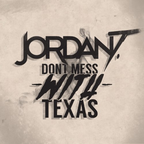 Don't Mess With Texas - Single