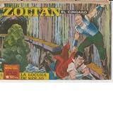 Zoltan el Cingaro numero 38: La locura de Koljo