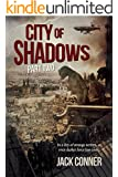 City of Shadows: Part Two: A Tale of Dark Fantasy and Fantasy Horror set in the World of the Atomic Sea