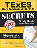 img - for TExES Core Subjects 4-8 (211) Secrets Study Guide: TExES Test Review for the Texas Examinations of Educator Standards book / textbook / text book