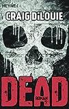 Dead: Band 1 - Roman