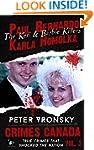 Paul Bernardo and Karla Homolka: The...