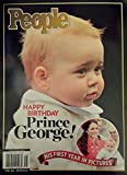 img - for Happy Birthday Prince George! His First Year in Pictures by People Magazine & Time Inc. - Special Collector's Edition book / textbook / text book